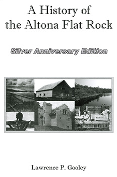 A History of the Altona Flat Rock, Silver Anniversary Edition (2005) by Lawrence P. Gooley