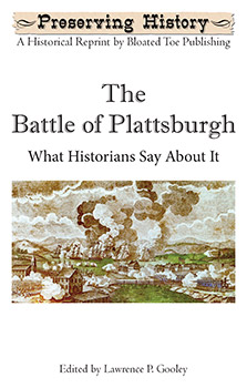 The Battle of Plattsburgh: What Historians Say About It (1914)