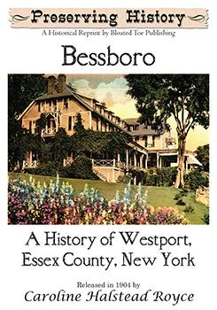 Bessboro: A History of Westport, Essex County, New York (1904)
