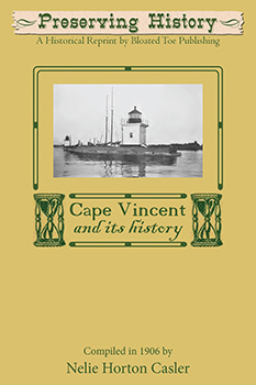 Cape Vincent and Its History (1906) by Nelie Horton Casler