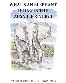 What's an Elephant Doing in the AuSable River?!! (2012)