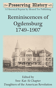 Reminiscences of Ogdensburg: 1749–1907 (1907)