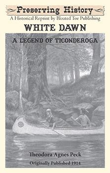 White Dawn: A Legend of Ticonderoga (1914)