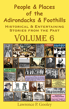 People & Places of the Adirondacks & Foothills, Volume 6 (2015)