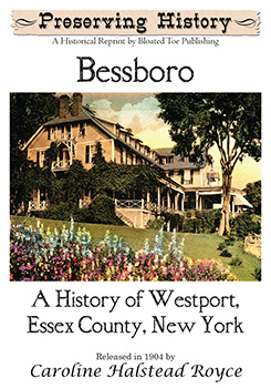 Bessboro: A History of Westport, Essex County, New York (1904)