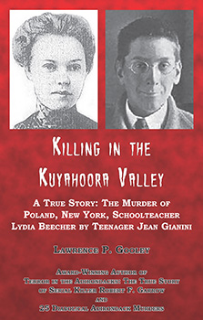 Killing in the Kuyahoora Valley (2013) by Lawrence P. Gooley