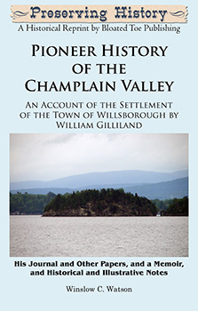 Pioneer History of the Champlain Valley (1863) by Winslow C. Watson