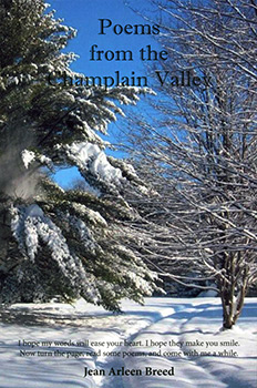 Poems from the Champlain Valley (2011) by Jean Arleen Breed
